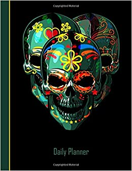 Daily Planner 2019 2020 Sugar Skull Day Of The Dead Faces Yearly