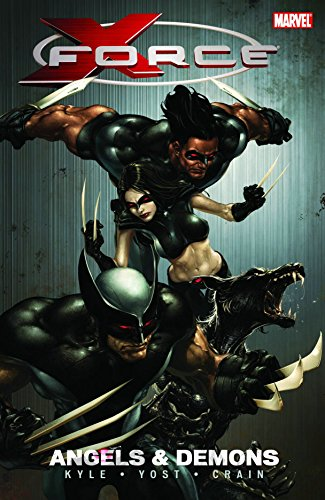 X-Force Volume 1: Angels And Demons TPB: Angels and Demons v. 1 (Graphic Novel Pb) by Clayton Crain (Artist), Craig Kyle (28-Jan-2009) Paperback