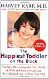 The Happiest Toddler on the Block, Harvey Karp and Paula Spencer, 0553381431