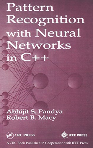 Pattern Recognition with Neural Networks in C++ by Brand: CRC Press