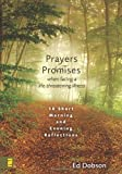 Prayers and Promises When Facing a Life-Threatening Illness, Ed Dobson, 0310274273