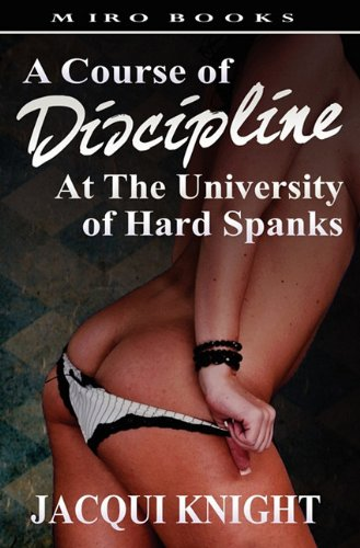 A Course of Discipline: At the University of Hard Spanks ebook