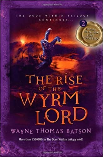 Book The Rise of the Wyrm Lord (Door Within Trilogy) by Wayne Batson (10-Apr-2013)