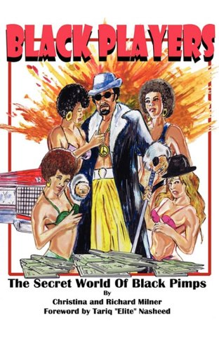 Black Players: The Secret World Of Black Pimps (Best Nasheeds In The World)