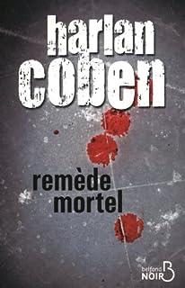 Remède mortel, Coben, Harlan
