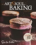 The Art and Soul of Baking, Cindy Mushet, 0740773348