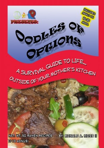 Oodles of Options: the survival guide to life outside of your mothers kitchen
