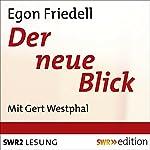 Der neue Blick | Egon Friedell
