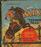 img - for Tom Mix and Tony Jr. In Terror Trail (The Big Little Book) book / textbook / text book