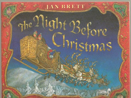 The Night Before Christmas, A Poem by Clement Moore, Illustrated by Jan Brett - First Scholastic Paperback Edition 1999 (Maria Dvd Moore)