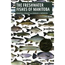Freshwater Fishes of Manitoba