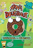 Invasion of the Ufonuts: the Adventures of Arnie the Doughnut