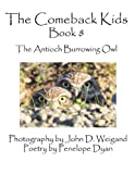 The Comeback Kids, Book 8, the Antioch Burrowing Owl, Penelope Dyan, 1935118862