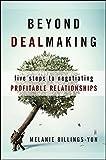 Beyond Dealmaking
