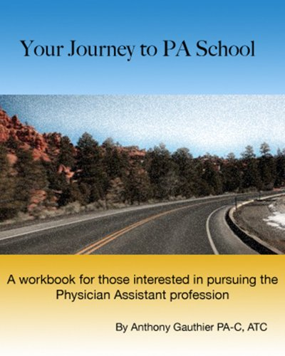 Your Journey To PA School