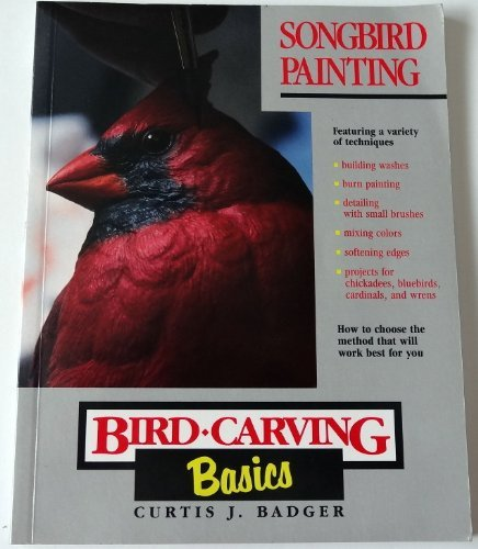 Songbird Painting (Bird-Carving Basics Series, Vol. 10)