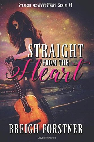 Read Online Straight from the Heart (Straight from the Heart Series) (Volume 1) pdf