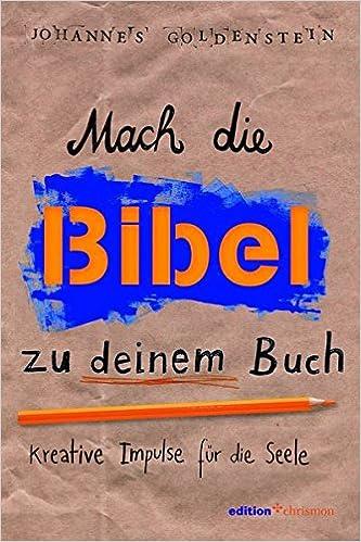 Mach die Bibel zu deinem Buch: Kreative Impulse für die Seele - L'Espoir Shop #ChristlicherShop