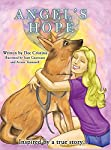 Angel's Hope (Hope and Hearts 4 Paws Collection)