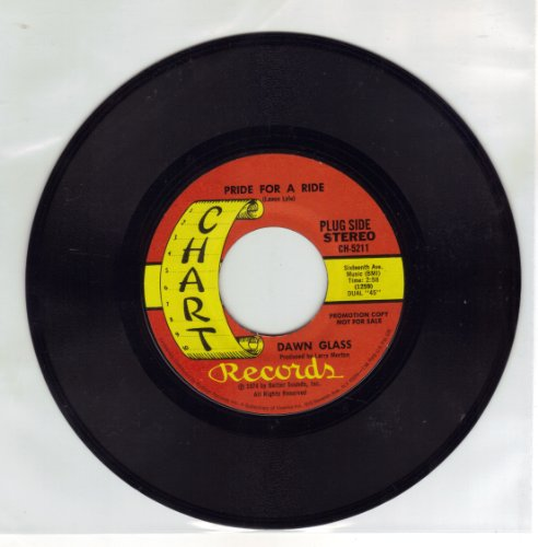 Dawn Glass 45 RPM Promo Record Pride For A Ride; He's Only A Memory Away