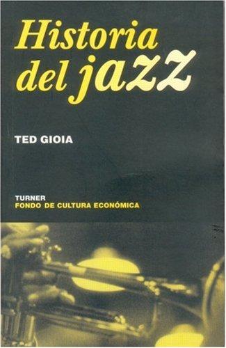 Historia del jazz (Noema) (Spanish Edition)