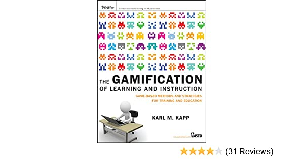 Amazon The Gamification Of Learning And Instruction Game Based