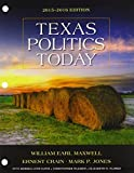 Texas Politics Today 2015-2016 Edition (Texas: It's a State of MindTap) by William Earl Maxwell (2015-01-01)