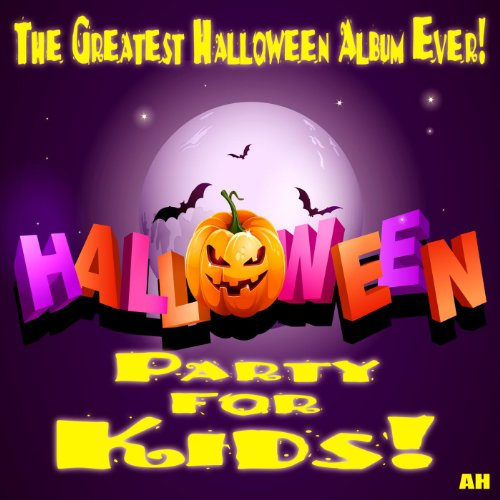 - Halloween for Kids: Party Songs and Sound Effects - 15 Songs!