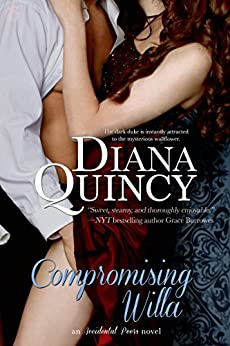 Compromising Willa (Accidental Peers Book 3) by [Quincy, Diana]
