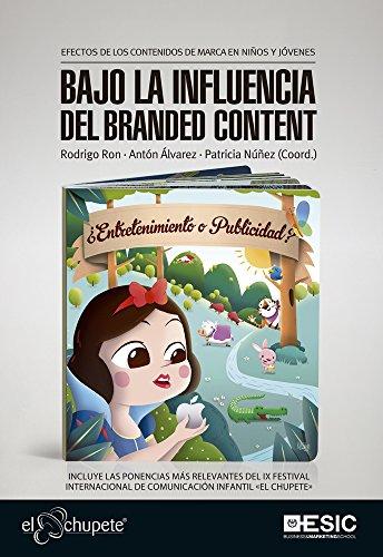 Amazon.com: Bajo la influencia del branded content. Efectos ...