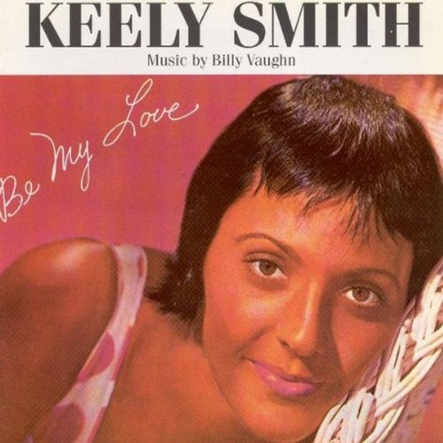 Be My Love by Smith, Keely