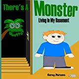 img - for There's a Monster Living In My Basement book / textbook / text book