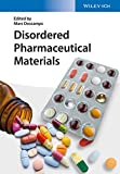 Disordered Pharmaceutical Materials