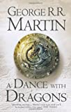 A Song of Ice and Fire (5) - A Dance With Dragons: Book 5 of a Song of Ice and Fire