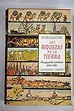 img - for Las Riquezas de la Tierra Geograf a Econ mica al alcance de todos book / textbook / text book