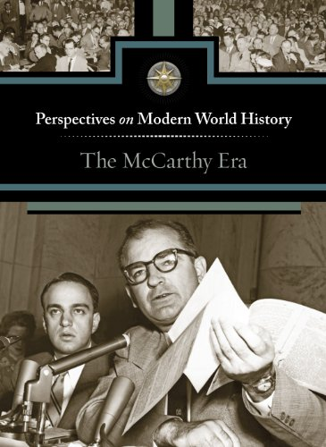 The Mccarthy Era (Perspectives on Modern World History)