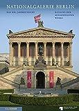 Nationalgalerie Berlin: Das XIX. Jahrhundert. Katalog der ausgestellten Werke