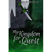 My Kingdom for a Quest (Bookania Quests) (Volume 3)