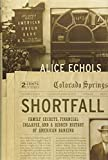img - for Shortfall: Family Secrets, Financial Collapse, and a Hidden History of American Banking book / textbook / text book