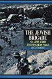 img - for The Jewish Brigade: An Army with Two Masters 1944-45 book / textbook / text book