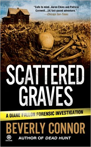 Scattered Graves: A Diane Fallon Forensic Investigation