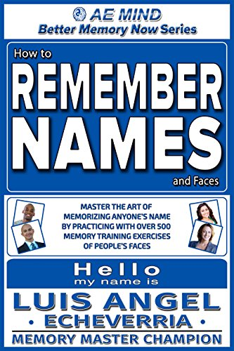 - How to Remember Names and Faces: Master the Art of Memorizing Anyone's Name by Practicing w Over 500 Memory Training Exercises of People's Faces | Improve ... & Communication Personal Social Skills