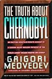 Front cover for the book The Truth About Chernobyl by Grigori Medvedev