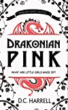 Drakonian Pink: A Coming-of-Age Dragon Novella (Dragon Fairy Tales Book 5)