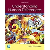 Understanding Human Differences: Multicultural Education for a Diverse America (6th Edition)