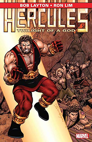 Hercules: Twilight of a God (Hercules (Marvel)) (Hercules And The Twilight Of The Gods)