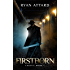 Firstborn - Legacy Book 1 (Legacy Series)