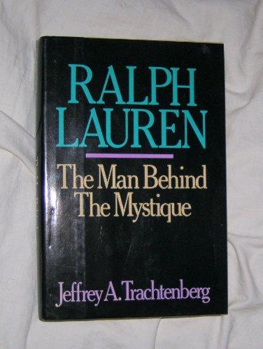 Ralph Lauren: The Man Behind the - Ralph Lauren States United