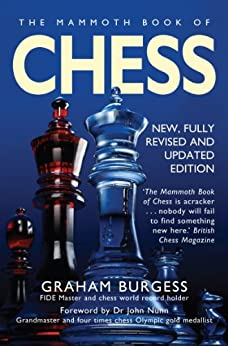 The Mammoth Book of Chess (Mammoth Books) by [Burgess, Graham]