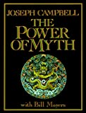 The Power of Myth by Joseph Campbell (1988-05-01)